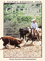 Cutting A Step By Step Guide To This Popular Family Sport A Western Horseman Book By Leon Harrel