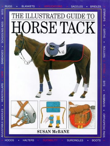 The Illustrated Guide To Horse Tack For The English Rider Horse Book By Susan McBane