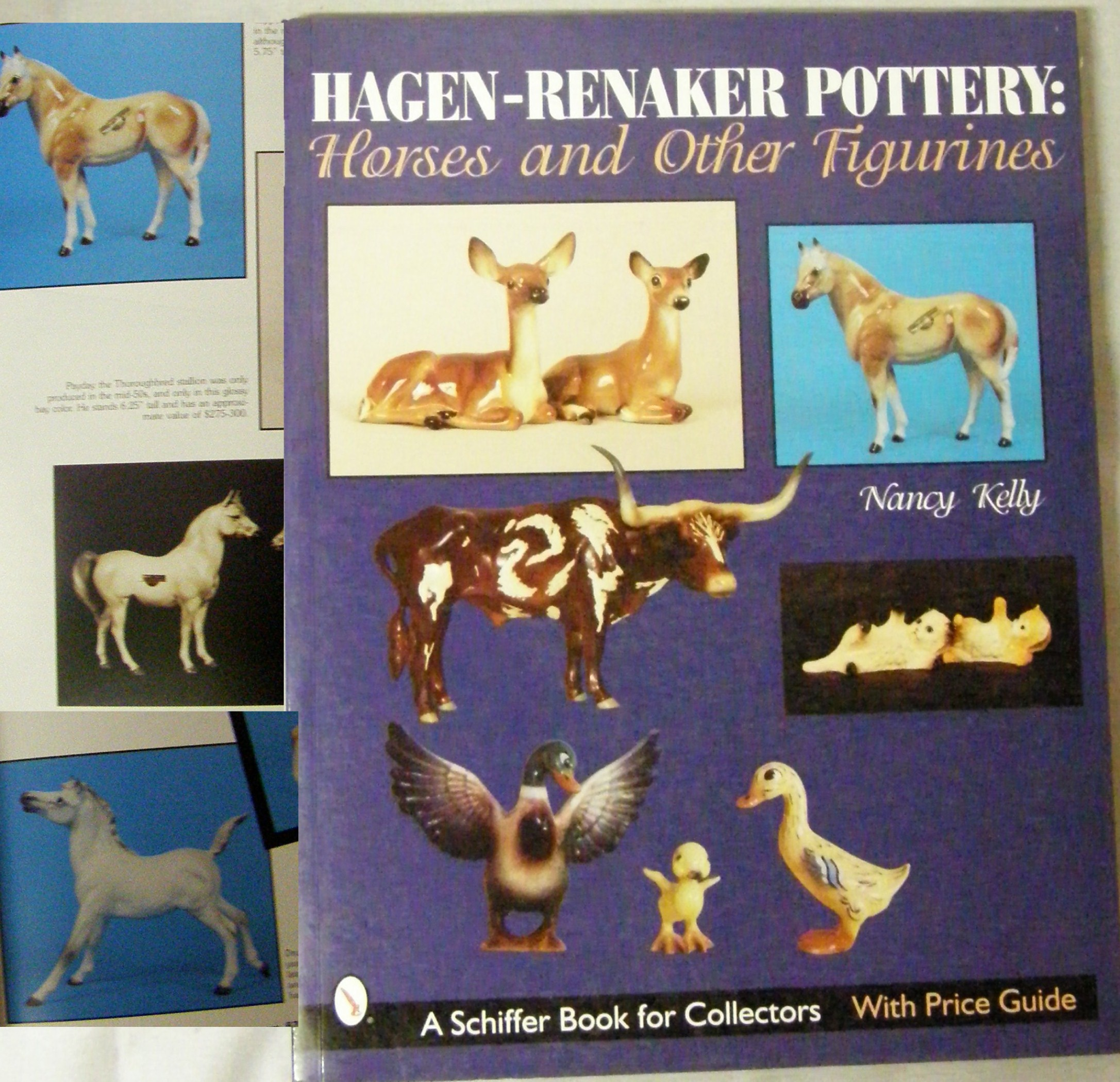 Hagen Renaker Pottery Horses and Other Figurines Schiffer Book for Collectors with Price Guide